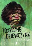 Okładka - Toxyczne dziewczyny