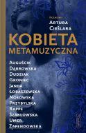 Okładka ksiązki - Kobieta metamuzyczna