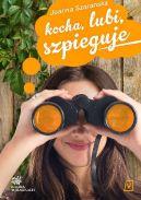 Okładka książki - Kocha, lubi, szpieguje