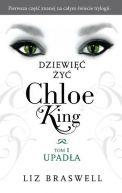 Okładka książki - Dziewięć żyć Chloe King. Tom 1. Upadła