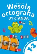 Okładka - Wesoła ortografia. Dyktanda dla klas 1-3