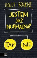 Okładka ksiązki - Jestem już normalna?