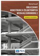 Okładka - Obliczanie konstrukcji żelbetowych według Eurokodu 2