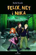 Okładka ksiązki - Felix, Net i Nika oraz Koniec Świata Jaki Znamy