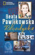 Okładka książki - Blondynka na Kubie
