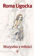 Okładka ksiązki - Wszystko z miłości