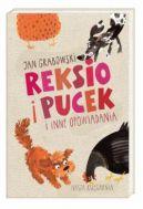 Okładka ksiązki - Reksio i Pucek i inne opowiadania