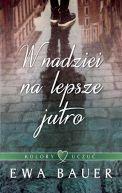 Okładka książki - W nadziei na lepsze jutro