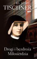 Okładka ksiązki - Drogi i bezdroża miłosierdzia