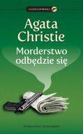 Okładka ksiązki - Morderstwo odbędzie się...