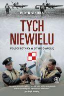 Okładka - Tych niewielu. Polscy lotnicy w bitwie o Anglię