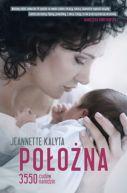 Okładka książki - Położna. 3550 cudów narodzin
