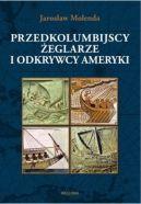 Okładka ksiązki - Przedkolumbijscy żeglarze i odkrywcy Ameryki
