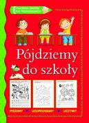 Okładka ksiązki - Pójdziemy do szkoły