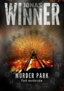 Okładka książki - Murder Park. Park morderców