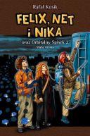 Okładka ksiązki - Felix, Net i Nika oraz Orbitalny Spisek 2. Mała Armia