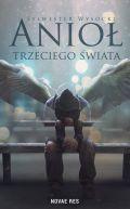 Okładka książki - Anioł trzeciego świata