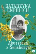 Okładka ksiązki - Akuszerka z Sensburga