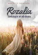 Okładka - Rozalia tańcząca w deszczu