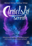 Okładka książki - Anielski sennik. Odczytywanie wiadomości przekazywanych przez anioły i przewodników sennych