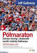Okładka ksiązki - Półmaraton. Zdrowy trening i doskonałe wyniki metodą Gallowaya