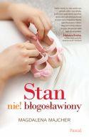 Okładka ksiązki - Stan nie!błogosławiony