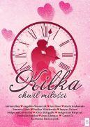 Okładka książki - Kilka chwil miłości