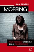 Okładka książki - Mobbing - fala przemocy w szkole. Jak ją powstrzymać?