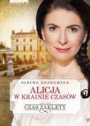 Okładka książki - Alicja w krainie czasów. Czas zaklęty