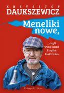 Okładka książki - Meneliki nowe, czyli wina Tuska i logika białoruska