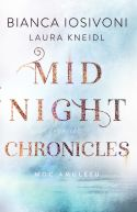 Okładka książki - Moc amuletu. Midnight Chronicles