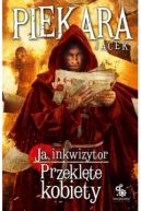 Okładka - Ja, inkwizytor. Przeklęte kobiety