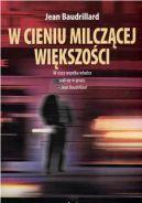 Okładka książki - W cieniu milczącej większości, albo kres sfery społecznej