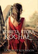 Okładka książki - Kobieta, którą kochał