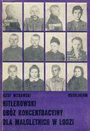 Okładka książki - Hitlerowski obóz koncentracyjny dla małoletnich w Łodzi