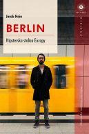Okładka książki - Berlin. Hipsterska stolica Europy
