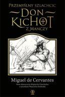 Okładka ksiązki - Przemyślny szlachcic don Kichot z Manczy