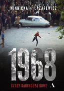 Okładka ksiązki - 1968. Czas buntowników