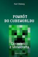 Okładka ksiązki - Powrót do Cubewroldu. Opowieści z Minecrafta