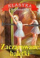 Okładka ksiązki - Zaczarowane baletki