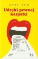 Okładka książki - Udręki pewnej kasjerki