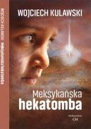 Okładka książki - Meksykańska hekatomba