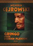 Okładka ksiązki - Gringo wśród dzikich plemion