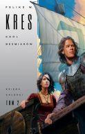 Okładka książki - Król Bezmiarów. Księga Całości
