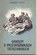 Okładka książki - Gawędy o przewodnikach tatrzańskich