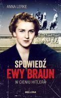 Okładka książki - Spowiedź Ewy Braun