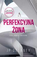 Okładka książki - Perfekcyjna Żona