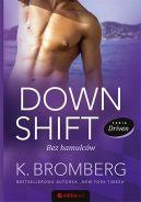 Okładka ksiązki - Down Shift. Bez hamulców