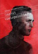 Okładka ksiązki - Gambit Wielopolskiego