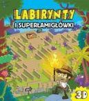 Okładka ksiązki - Labirynty i superłamigłówki